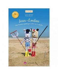 Jean-Loulou une histoire poétique à lire et à coudre