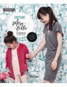 Couture Mère - Fille 20 modèles complices